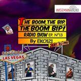 The Boom The Bip The Boom Bip by EKO121 #Ep.13 with Dj Pio