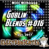 Milli Milhouse - Goblin Blends #016 Oct. 2017