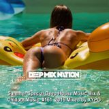 DeepMixNation #161 ★ Summer Special Deep House & Chillout Music Mix 2016 ★ Mixed by XYPO
