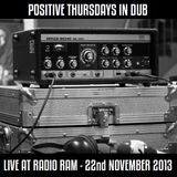 Positive Thursdays in DUB - Live at RADIO RAM - Wroclaw, Poland (22nd November 2013)