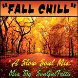 Fall Chill - A Slow Soul Mix