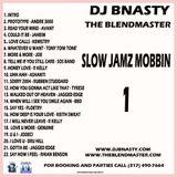 Slow Jams Mobbin 1
