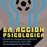 """Entrevista con Julia Risler, autora de """"La Acción Psicológica"""""""
