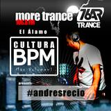 Andres Recio [76AR] presents CulturaBPM 106.8 FM - More Trance 20190413
