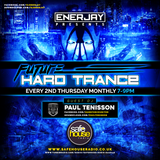 The Future of Hard Trance | 012 | EnerJay & Paul Tenisson