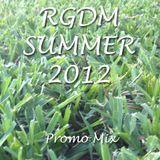 RGDM Summer 2012 Promo Mix