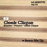 LAMIXETTE#74 - GEEK CLIQUE