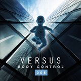 Versus - Body Control'008 (April'2014)