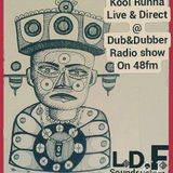 Live & Direct @ Dub&dubber Radioshow 48fm
