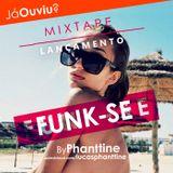 Mixtape @ FUNK-SE #lucasphanttine