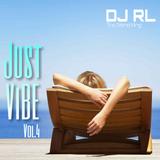 """DJ RL """"The Blend King"""" Just Vibe Vol 4"""