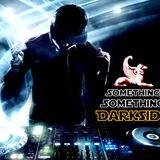 Something Something Darkside