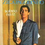 Zeca Pagodinho - Boêmio Feliz (1989)