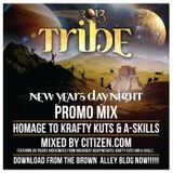 Homage to KRafty Kuts & Askills - TRIBE 2013 Promo mix by Citizen.com