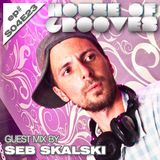 Exclusive Guest Mix by Seb Skalski @ House Of Grooves Radio Show - S04E23