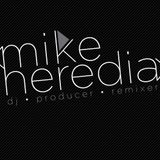 House Mix with Mike Heredia