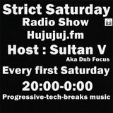 Strict Saturday Radio Show Mixed By: Sultan V.