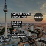 BARBUR ROOM Episode #001 by BARBUR