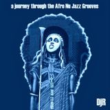 DJ Rosa from Milan - A Journey Through the Afro Nu Jazz Grooves (retouched)