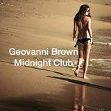 Geovanni Brown Midnight Club (June 2014)