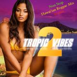 Tropic Vibes 2