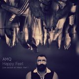 AMQ - Happy Feet - live session at VillaSt,