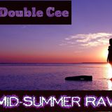Mid-Summer Rave (Electro Dance Mix)