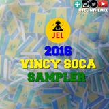 DJ JEL - 2016 VINCY SOCA SAMPLER
