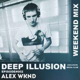 ALEX WKND - Deep Illusion (Episode 2 By Brisa Club)