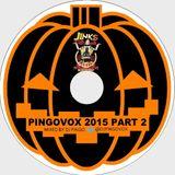 PINGOVOX 2015 PART 2