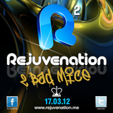 2 BAD MICE | Rejuvenation 2 | Mint Warehouse | 17.03.12