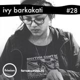 female:pressure #28 [Feat Ivy Barkakati]