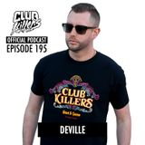 CK Radio Episode 195 - Deville