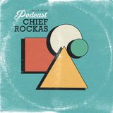 RR Podcast Volume 23: Chief Rockas