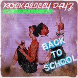 Rockabbilly Dayz - Ep 121 - 09-14-17