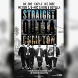 """Straight Outta Compton, From Then To Now"" The Mixtape"