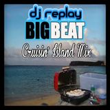 DJ Replay - Cruisin' Island Mix (Complete version)