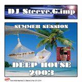 DJ Steeve.G.imp summer session 2003 Deep House