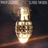Bang Bang Extended Mix - Fancy J London ft DJ Ross tha Boss