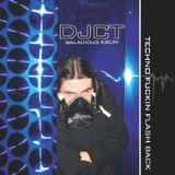 DJCT Techno Fuckin Flashback (mix made in 2008)