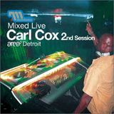 (2002-09-26) Carl Cox - Mixed Live 2nd Session (Area 2, Detroit)