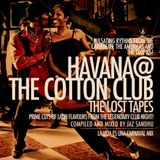 HAVANA AT THE COTTON CLUB THE LOST TAPES