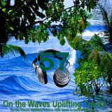 # UPLIFTING TRANCE - On the Waves Uplifting Trance LVII.