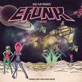 Soul Clap EFUNK The Mixtape