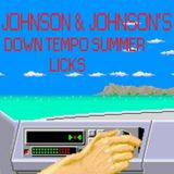 Johnson & Johnson SUMMER DOWN TEMPO reLicks mix