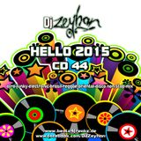 DJ Zeyhan - Hello 2015 - CD 44