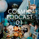 Cosmic Delights Podcast 01 - OASE