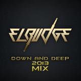 El-Budge - Down And Deep (2013 Mix)