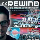 REWIND Ep 25 - Two Years Anniversary mixed by Paul Nowhere on WestRadio.gr 23.02.14