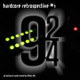 Hardcore Retrospective 1 (92-94)